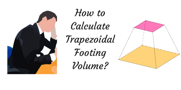 Trapezoidal Footing Formula - Detailed Explanation with