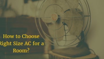 Choose Right Size Air Conditioner for a Room